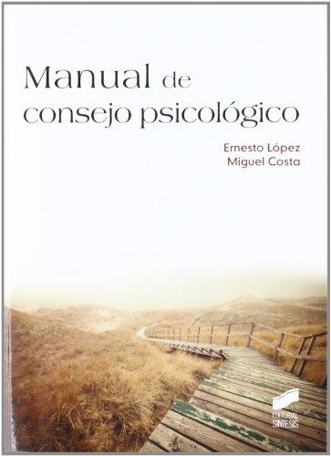 Manual de consejo psicológico (Manuales de psicología)