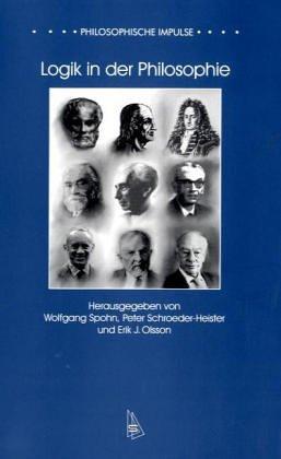 Logik in der Philosophie (Philosophische Impulse)