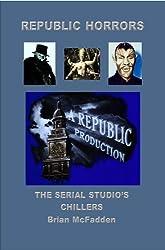 Republic Horrors: The Serial Studio's Chillers