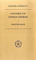 Figuren um Stefan George: Zweiter Band