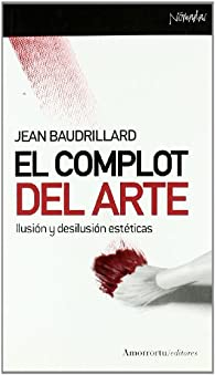 El Complot Del Arte par Jean Baudrillard