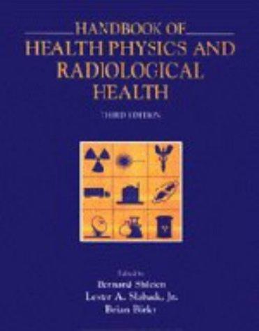 Handbook of Health Physics and Radiological Health by Bernard Shleien (1998-01-01)
