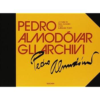The Pedro Almodóvar Archives. Ediz. Illustrata