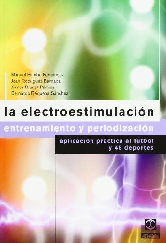ELECTROESTIMULACIÓN, LA. Entrenamiento y periodización (Color)-Libro+CD- (Deportes)
