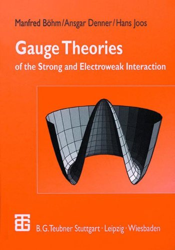 gauge-theories-of-the-strong-and-electroweak-interaction