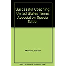 Successful Coaching: United States Tennis Association Special Edition