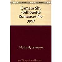 Camera Shy - Camera Shy