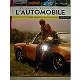 La Grande Histoire De L' Automobile 1970-1979