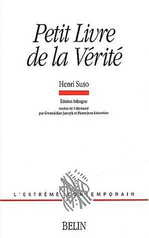 Petit livre de la vérité. Edition bilingue