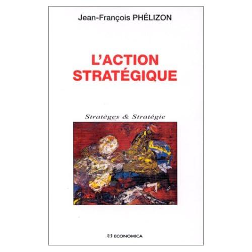 L'action stratégique