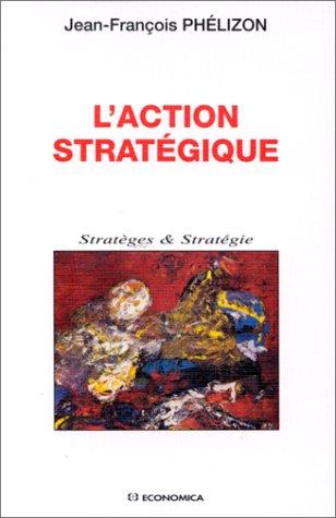 L'action stratgique