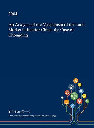an-analysis-of-the-mechanism-of-the-land-market-in-interior-china-the-case-of-chongqing