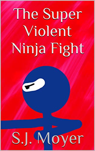 The Super Violent Ninja Fight (English Edition) eBook: S.J. ...