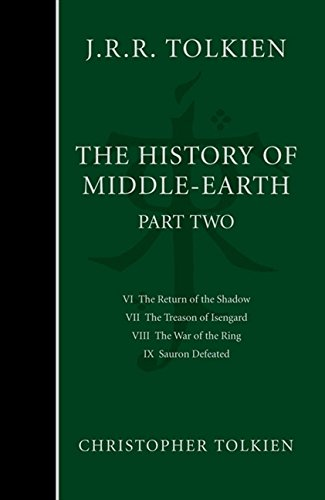 The Complete History of Middle-Earth: The Lord of the Rings. Vol. 2.
