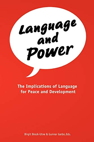Language and Power. The Implications of Language for Peace and Development