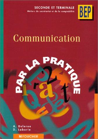 Communication, 2de et Terminale BEP (Livre pochette)