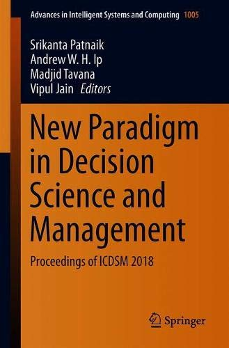 6f662b964cde5 New Paradigm in Decision Science and Management: Proceedings of Icdsm 2018