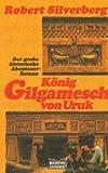 Buchinformationen und Rezensionen zu König Gilgamesch von Uruk von Robert Silverberg