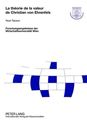 La Theorie De La Valeur De Christian Von Ehrenfels