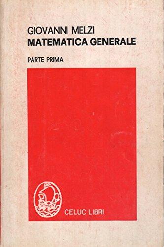Matematica Generale - Parte Prima