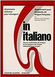 In italiano grammaire italienne pour étrangers supplement pour étudiants de langue française