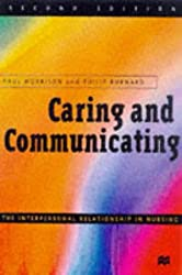 Caring and Communicating: The Interpersonal Relationship in Nursing