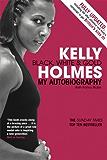 Kelly Holmes: Black, White & Gold - My Autobiography