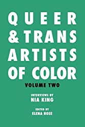 Queer & Trans Artists of Color Vol 2: Volume 2