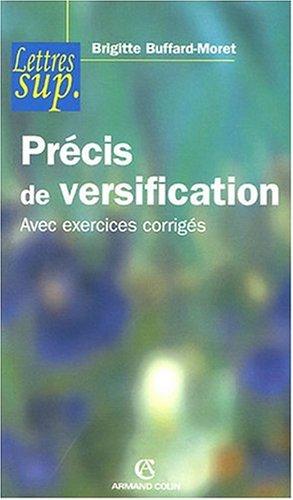 Précis de versification : Avec exercices corrigés
