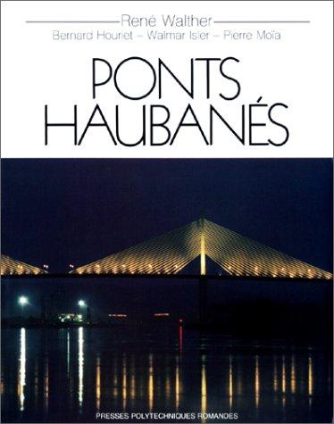 Ponts haubanés par René Walther