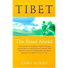 Tibet: The Road Ahead