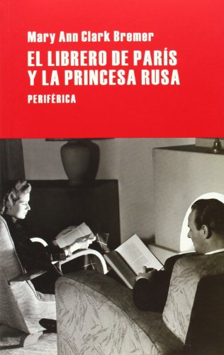 El Librero De París Y La Princesa Rusa (Largo recorrido)