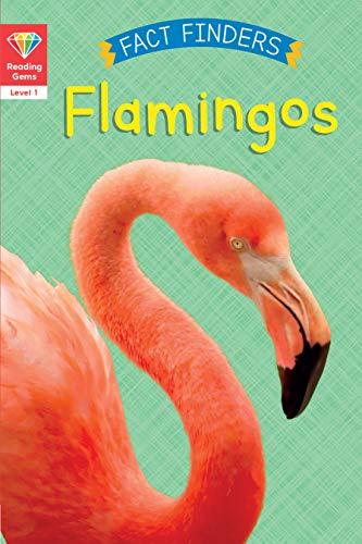 Reading Gems Fact Finders: Flamingos (Level 1) (English Edition)