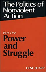 Politics of Nonviolent Action: Power and Struggle Pt. 1 (Politics of Nonviolent Action, Part 1)