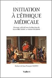 Initiation à l'éthique médicale