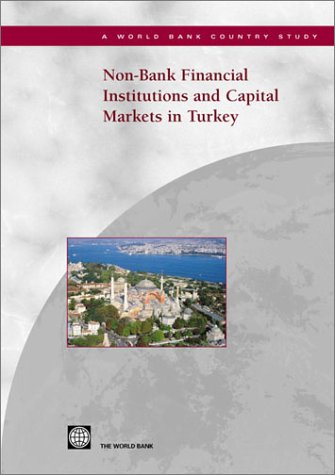 non-bank-financial-institutions-and-capital-markets-in-turkey-world-bank-country-studies