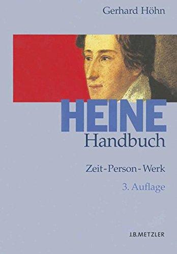 Heine-Handbuch: Zeit – Person – Werk