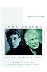 Selected Essays of John Berger (Vintage International)