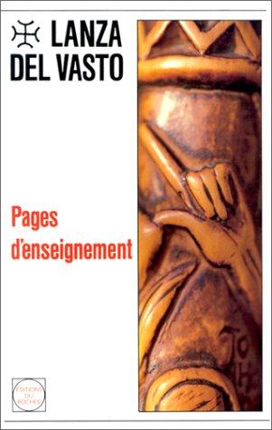 Pages d'enseignement par Lanza del Vasto