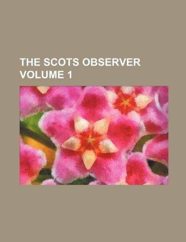 The Scots observer Volume 1