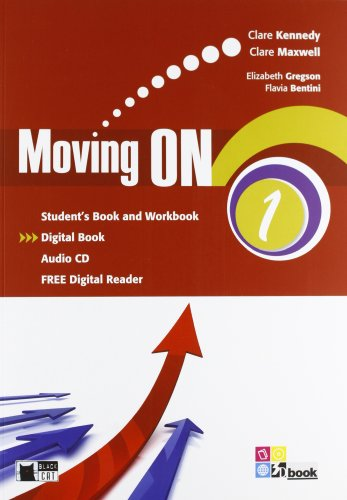 Moving on. Student's book-Workbook. Per le Scuole superiori. Con CD Audio. Con espansione online: MOVING ON 1 SB/WB+CD +LD