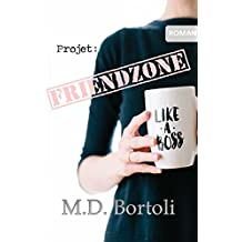 Projet: Friendzone (The Nutty Projects t. 1)
