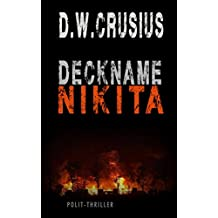 Deckname Nikita: die Kaukasus-Intrige (German Edition)