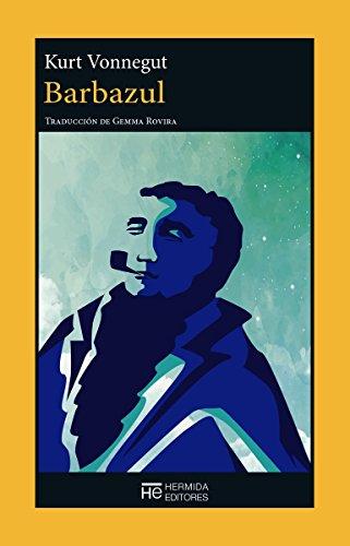 Barbazul: Autobiografía de Rabo Karabekian (El Jardín de Epicuro)