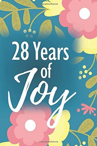 28 Years of Joy: 28th Birthday Keepsake Journal - Sketch Notebook Diary