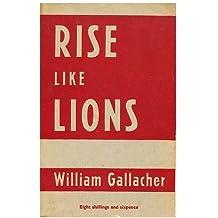 """""""Rise like lions."""""""