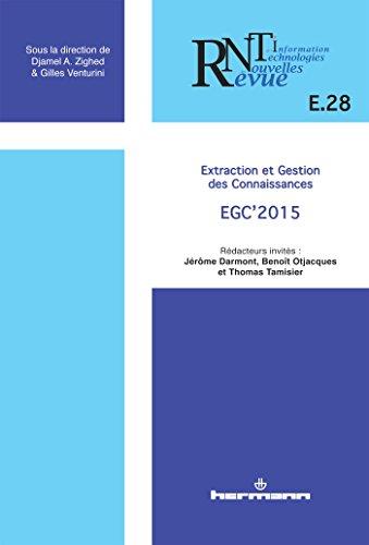Revue des nouvelles technologies de l'information, nº E.28.: Extraction et gestion des connaissances : EGC 2015