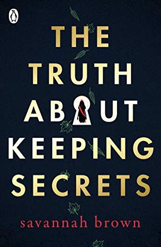 The Truth About Keeping Secrets por Brown Savannah