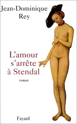 L'Amour s'arrte  Stendal