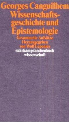 Wissenschaftsgeschichte und Epistemologie. Gesammelte Aufsätze